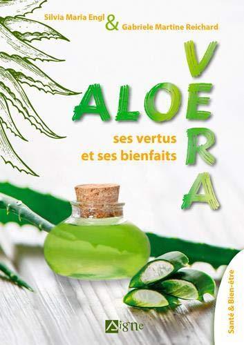 Aloe Vera : Ses vertus et ses bienfaits