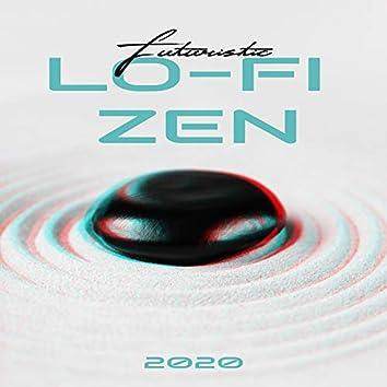 Futuristic Lo-Fi Zen 2020