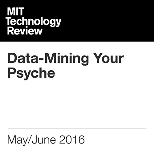 Data-Mining Your Psyche audiobook cover art