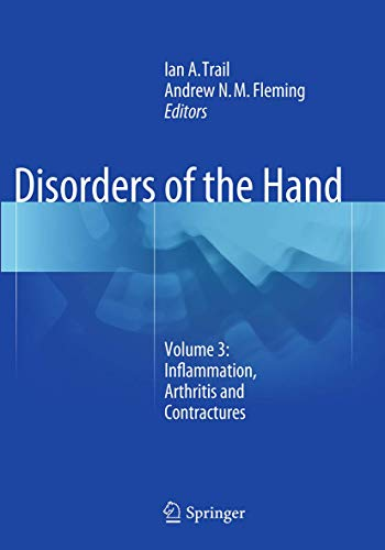 Disorders of the Hand: Volume 3: Inflammation, Arthritis and Contractures