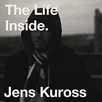 The Life Inside
