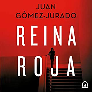 Reina roja [Red Queen]                   By:                                                                                                                                 Juan Gómez-Jurado                               Narrated by:                                                                                                                                 Nikki García                      Length: 11 hrs and 45 mins     32 ratings     Overall 4.7