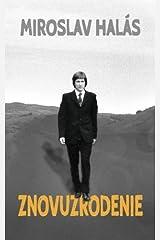 Znovuzrodenie (Slovak Edition) Paperback