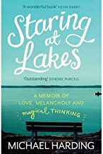 Staring at Lakes: A Memoir of Love, Melancholy and Magical Thinking (Paperback) - Common