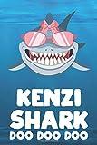 Kenzi - Shark Doo Doo Doo: Blank Ruled Personalized & Customized Name Shark Notebook Journal for Girls & Women. Funny Sharks Desk Accessories Item for ... Birthday & Christmas Gift for Women.
