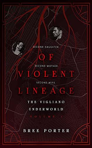 Of Violent Lineage (The Vigliano Underworld Book 1) (English Edition)