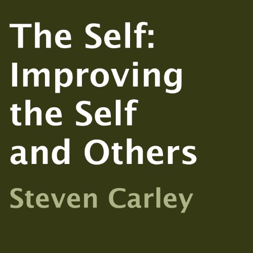 The Self: Improving the Self and Others cover art