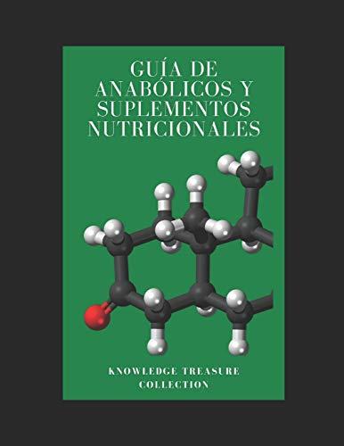 Guía De Anabólicos y Suplementos Nutricionales