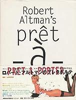 ロバート・アルトマンのプレタポルテ