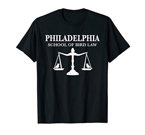 Philadelphia School of Bird Law Tee T-Shirt