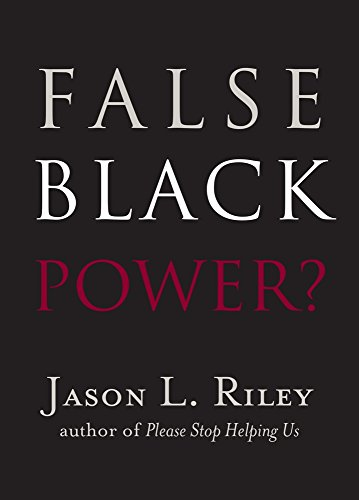 False Black Power? (New Threats to Freedom Series)