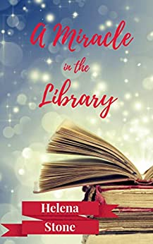 A Miracle in the Library (Mitch & Cian Book 1) by [Helena Stone]