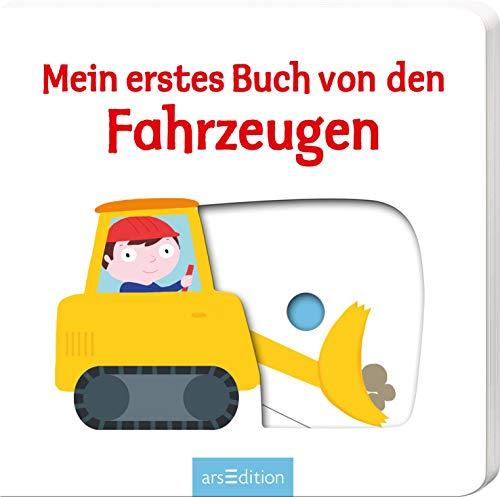 Mein erstes Buch von den Fahrzeugen: Mit stabilen Schiebern | Die Bestsellerreihe mit lustigen Schiebern, fördert die Feinmotorik und den Sprachererwerb für Kinder ab 18 Monaten