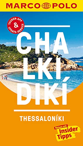 MARCO POLO Reiseführer Chalkidiki: Reisen mit Insider-Tipps. Inklusive kostenloser Touren-App & Events&News