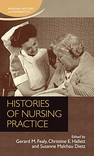41vzR+cPy3L - Histories of nursing practice (Nursing History and Humanities)