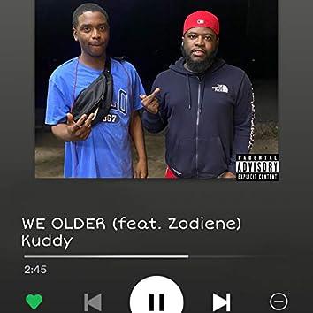 WE OLDER (feat. 27zodeine)