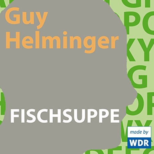 Fischsuppe audiobook cover art