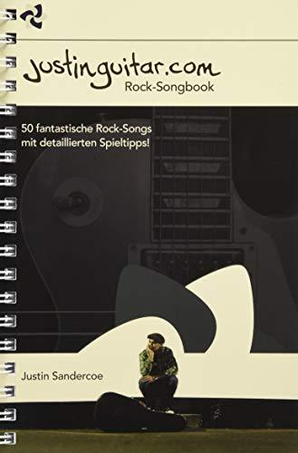 Justinguitar.com - Das Rock-Songbook: Noten, Sammelband für Gitarre: Deutsche Version