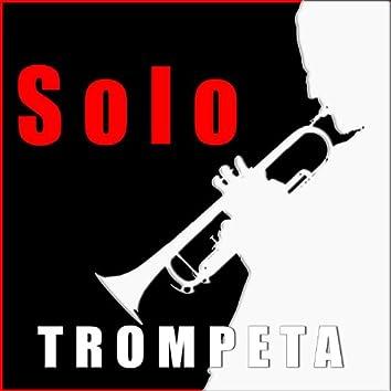 Solo Trompeta. 20 Exitos Internacionales