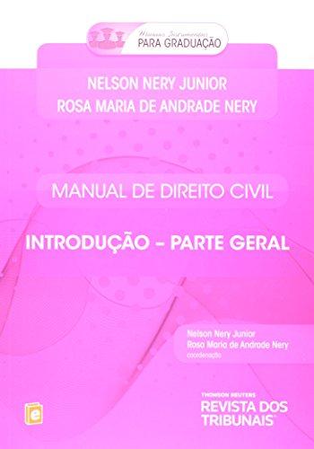 Manual de Direito Civil. Introdução. Parte Geral