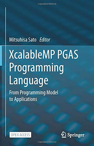 XcalableMP PGAS Programming Language: From Programming Model to Applications