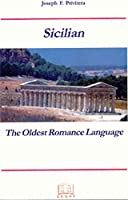 Sicilian: The Oldest Romance Language