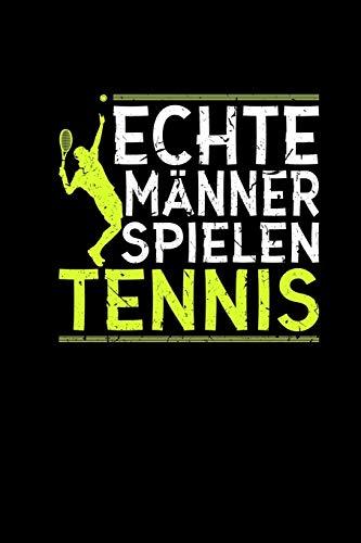 Echte Männer Spielen Tennis: Kalender 2020 A5 Monatsübersicht & Karierte Seiten - Weihnachtsgeschenk Tennisspieler Herren Sohn Jungen