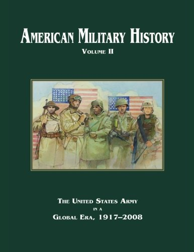 American Military History: Volume II (Army Historical Series)