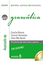 Anaya ELE EN collection: Gramatica - nivel avanzado B2 con soluciones+CD Nueva