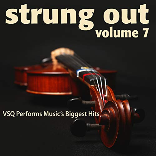 Strung Out, Vol. 7: VSQ Performs Music