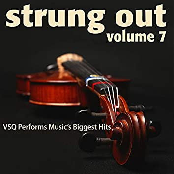 Strung Out, Vol. 7: VSQ Performs Music's Biggest Hits