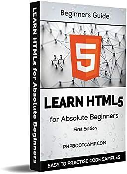 Learn HTML: Basics of Web Development with HTML Kindle eBook