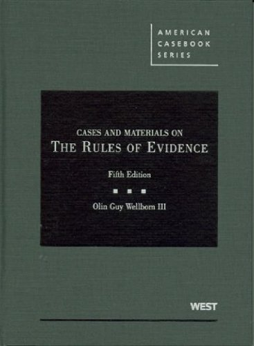 Cases and Materials on the Rules of Evidence, 5th (American Casebook)