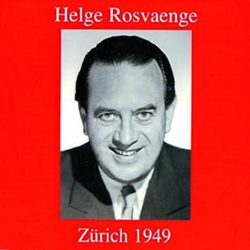 Helge Rosvaenge - Zürich 1949