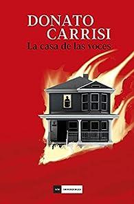 La casa de las voces par Donato Carrisi