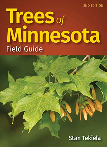 Trees of Minnesota Field Guide (Tree Identification Guides)