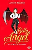 Betty Angel, T4 - La Mort va au diable