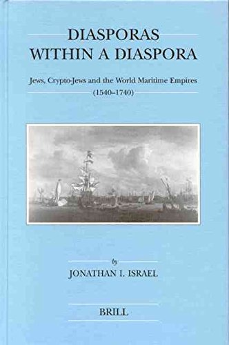 [(Diasporas within a Diaspora : Jews, Crypto-Jews, and the World of Maritime Empires (1540-1740))] [By (author) Jonathan I. Israel] published on (September, 2002)