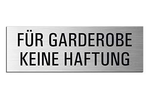 Schild - Für Garderobe Keine Haftung | Türschild 240 x 80 mm Aluminiumschild selbstklebend Ofform Design Nr.26016-S
