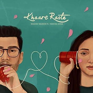 Khaare Raste (feat. Yashika Sikka)