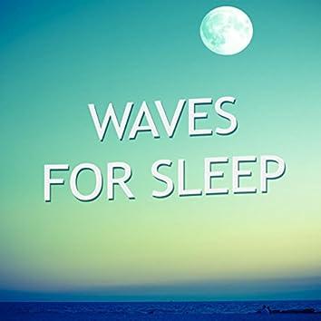 Waves for Sleep