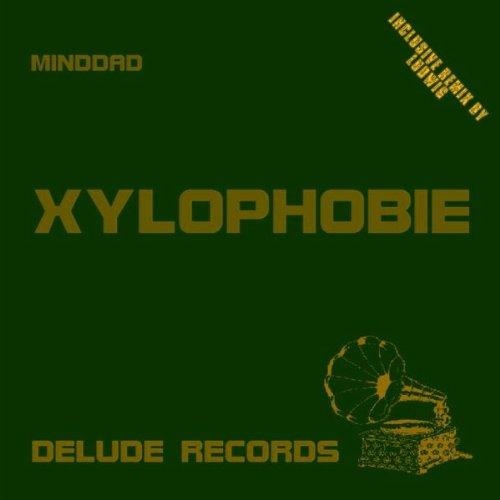 Xylophobie (Ludwig Mix)