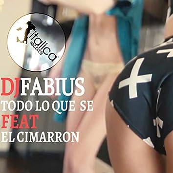 Todo Lo Que Se (feat. El Cimarron)