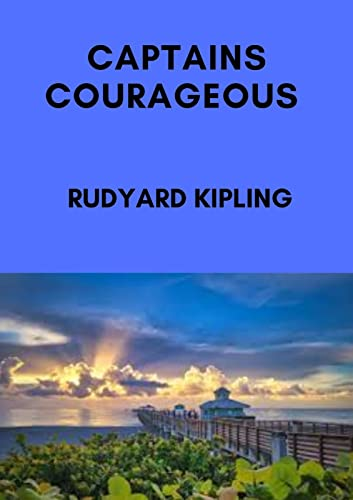 CAPTAINS COURAGEOUS (Annotated) (English Edition)