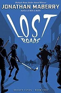 Lost Roads (Broken Lands Book 2)