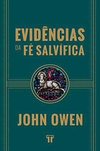 Evidências da fé Salvífica