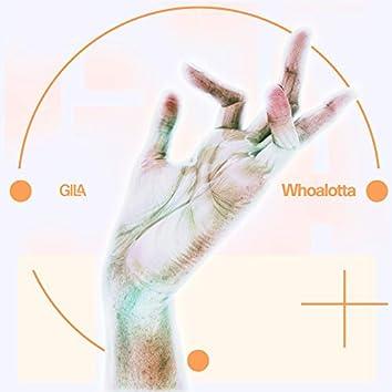 Whoalotta
