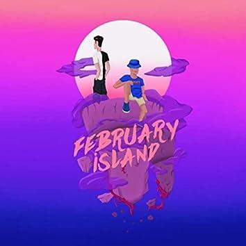 FEBRUARY ISLAND