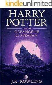 Harry Potter und der Gefangene von Askaban (German Edition)