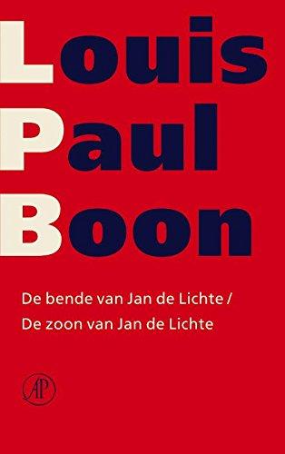 De bende van Jan de Lichte / De zoon van Jan de Lichte (Verzameld werk Louis Paul Boon Book 8) (Dutch Edition)